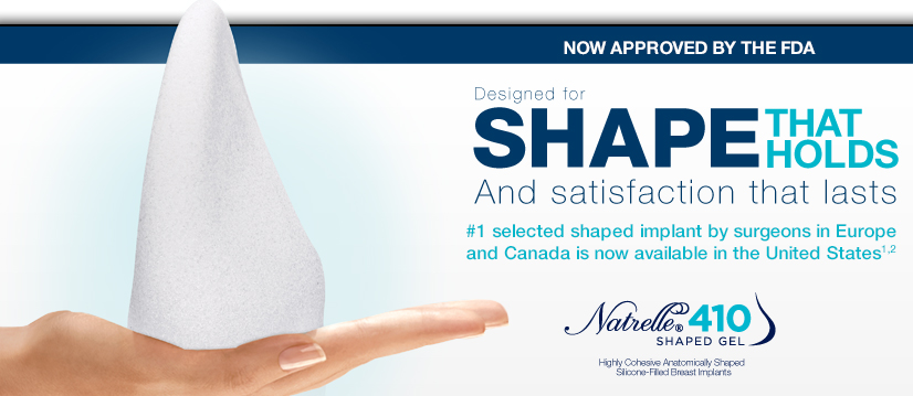 "Natrelle 410 Breast Implants ""Gummy Bear"""